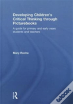 Developing Children'S Critical Thinking Through Picturebooks