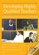 Developing Highly Qualified Teachers