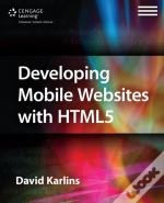 Developing Mobile Websites With Html 5