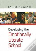 Developing The Emotionally Literate  School
