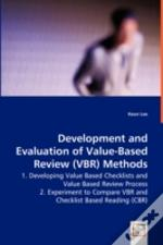 Development And Evaluation Of Value-Based Review (Vbr) Methods - 1. Developing Value Based Checklists And Value Based Review Process