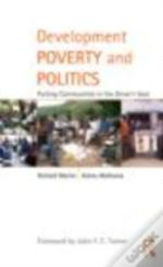 Development, Politics And Poverty