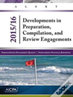 Developments In Preparation, Compilation, And Review Engagements - 2015/16