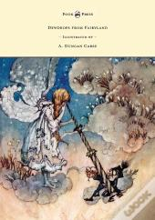 Dewdrops From Fairyland - Illustrated By A. Duncan Carse