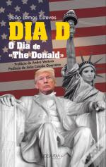 DIA D - O Dia de «The Donald»