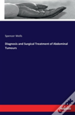 Diagnosis And Surgical Treatment Of Abdominal Tumours