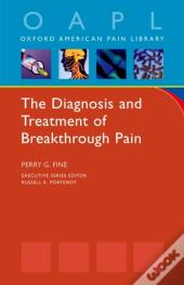 Diagnosis And Treatment Of Breakthrough Pain