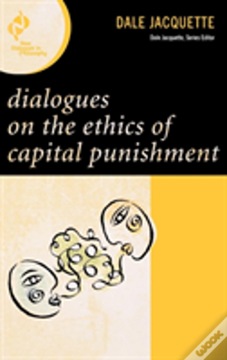 Wook.pt - Dialogues On The Ethics Of Capital Punishment
