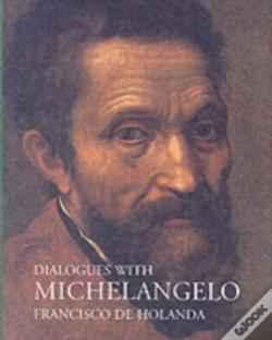 Wook.pt - Dialogues With Michelangelo