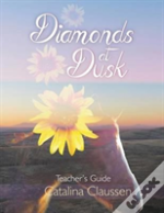 Diamonds At Dusk Teacher'S Guide
