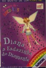 Diana, a Fadazinha do Diamante