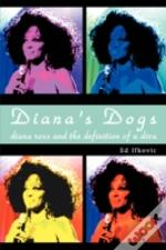 Diana'S Dogs