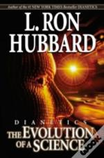 Dianetics: Evolution Of A Science