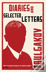 Diaries And Selected Letters