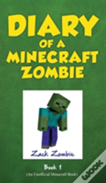 Diary Of A Minecraft Zombie, Book 1