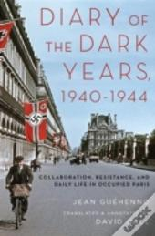 Diary Of The Dark Years, 1940-1944