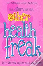 Diary Of The Other Health Freak