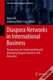 Diaspora Networks In International Business