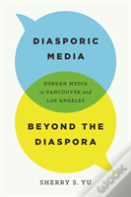Diasporic Media Beyond The Diaspora