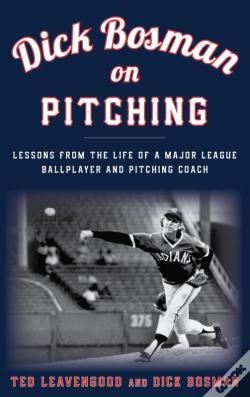 Wook.pt - Dick Bosman On Pitching