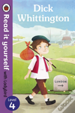 Dick Whittington - Read It Yourself With Ladybird