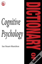 Dictionary Of Cognitive Psychology