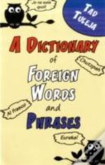 Dictionary Of Foreign Words And Phrases