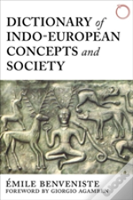 Dictionary Of Indo-European Concepts And Society
