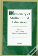 Dictionary Of Multicultural Education