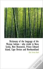 Dictionary Of The Language Of The Micmac