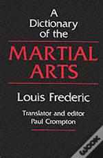 Dictionary Of The Martial Arts