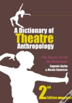 Wook.pt - Dictionary Of Theatre Anthropology