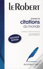 Dictionnaire De Citations Du Monde (Édition 2008)