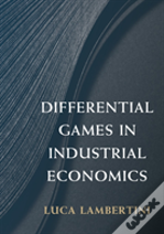 Differential Games In Industrial Economics