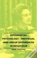 Differential Psychology - Individual And Group Differences In Behaviour