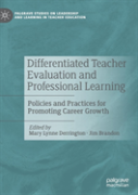Differentiated Teacher Evaluation And Professional Learning