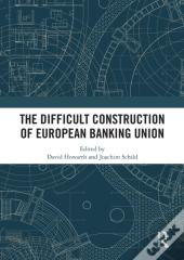 Difficult Construction Of European Banking Union