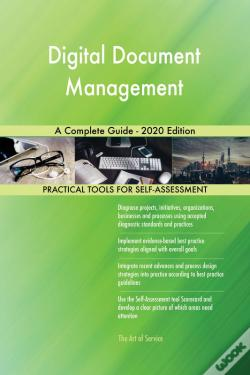 Wook.pt - Digital Document Management A Complete Guide - 2020 Edition