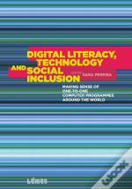 Digital Literacy - Technology and Social Inclusion