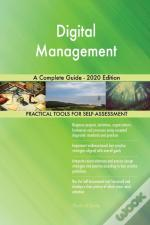 Digital Management A Complete Guide - 2020 Edition
