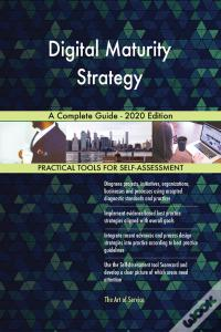 Baixar Digital Maturity Strategy A Complete Guide - 2020 Edition Epub
