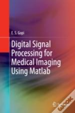 Digital Signal Processing For Medical Im
