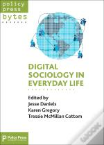 Digital Sociology In Everyday Life
