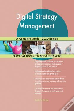 Wook.pt - Digital Strategy Management A Complete Guide - 2020 Edition
