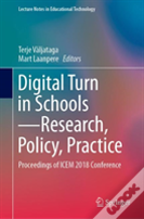 Digital Turn In Schools - Research, Policy, Practice