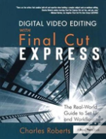 Digital Video Editing With Final Cut Express