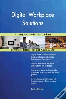 Wook.pt - Digital Workplace Solutions A Complete Guide - 2020 Edition