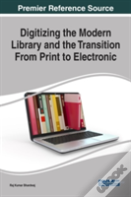 Digitizing The Modern Library And The Transition From Print To Electronic