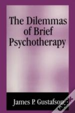 Dilemmas Of Brief Psychotherapy