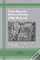 Dilute Magnetic Semiconducting (Dms) Materials